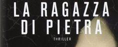 La ragazza di pietra di Brian Freeman, la recensione di Fulvio Luna Romero #thriller #sugarpulp