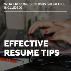 WHAT RESUME SECTIONS SHOULD BE INCLUDED? Resume tips about resume sections are abundant; here are the key ones you need to be including in today's day and age.
