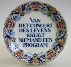 "Makkumer  china. Translated: ""Of the concert of life, nobody receives a program."""