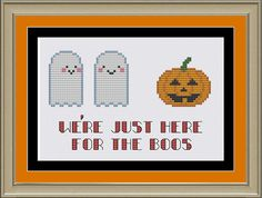 We're just here for the boos cute Halloween by nerdylittlestitcher, $3.00