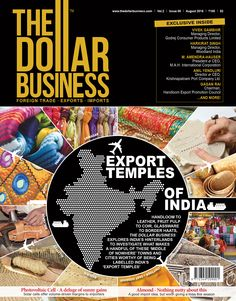 The Dollar Business August 2015 Issue: Cover Story: Export Temples of India