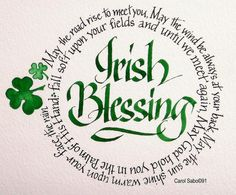 Irish Blessing: May the road rise up to meet you, may the wind be ever at your back. May the sun shine warm upon your face and the rain fall softly on your fields. And until we meet again, May God hold you in the hollow of his hand. #blessing #irish