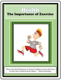 Health ,The Importance of Exercise, https://www.teacherspayteachers.com/Product/EXERCISE-The-Importance-of-Exercise-Health-Physical-Fitness-Life-Skills-2762823