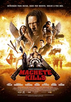 2013 - Machete Kills Charlie Sheen, Mel Gibson, Machete Kills, Hindi Movies Online Free, Danny Trejo, Zombie Hunter, Hd Movies Download, About Time Movie, Movie Posters