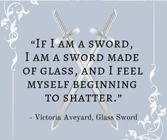 Glass Sword by Victoria Aveyard Poetry Quotes, Book Quotes, Red Queen Book Series, Glass Sword, Victoria Aveyard, World On Fire, Ya Books, Make Me Happy, Prompts