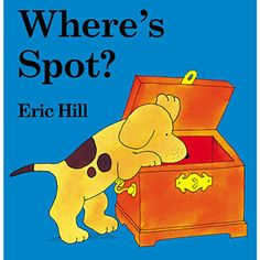 The All-Time Best Books for Babies: Where's Spot? (via Parents.com)