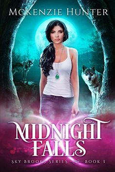 Midnight Falls (Sky Brooks Series Book 3) by McKenzie Hunter https://www.amazon.com/dp/B015AIO6R4/ref=cm_sw_r_pi_dp_x_-IGdyb34NPZ7H