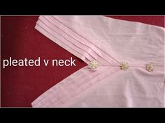 Pleatedvneck Latest beautiful and easy pleated v neck tutorial /stylish v shape neckline Thanks a lot for watchi. Chudi Neck Designs, New Blouse Designs, Neck Designs For Suits, Sleeves Designs For Dresses, Neckline Designs, Dress Neck Designs, Sleeve Designs, Salwar Suit Neck Designs, Kurta Neck Design