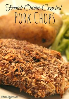 French Onion-Crusted Pork Chops - moist, tender chops surrounded by a crunchy french onion coating. Yummo! {BitznGiggles.com}