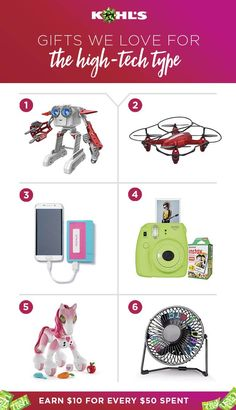 Treat your techies and get something back. You'll find next-level gifts for technology lovers of all ages at Kohl's. Get Hatchimals, drones, instant cameras, LED message fans and more. It all earns you Kohl's Cash to spend on something as high (or low) tech as you want. Shop electronic toys and gifts at Kohl's.