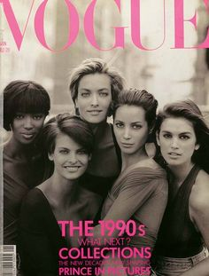 January, 1990. On the cover (from left): Naomi Campbell, Linda Evangelista, Tatjana Patitz, Christy Turlington and Cindy Crawford.