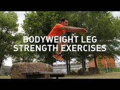 Bodyweight Leg Strength Exercises