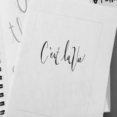 C'est La Vie Handwritten by Brenna Kowall