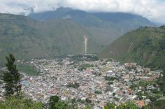 Baños, Ecuador  26 Breathtaking Places In Latin America You Should Visit Before You Die