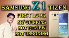 Samsung Z1 Tizen First Look | Only My Opinions,Not Review,Not Unboxing