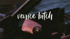 Venice Bitch, Lana Del Rey Nostalgic Songs, Song Play, Single Words, Going Home, My Memory, Writings, Venice, Things To Think About, Poems