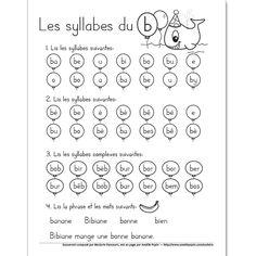 Fichier PDF téléchargeable En noir et blanc 1 page Les élèves doivent d'abord lire les syllabes du ''b'' données. Ensuite, ils lisent les 4 mots puis la phrase. Vous pouvez l'utiliser comme feuille de leçons à faire la maison.