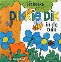 Dikkie Dik in de tuin http://www.bruna.nl/boeken/dikkie-dik-in-de-tuin-9789025749934