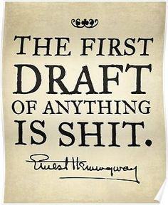 Hemingway had it right!
