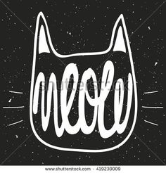 Vector illustration with grunge background and hand lettering - meow. Black and white art with cat's head silhouette. Typography poster, t-shirt print design.