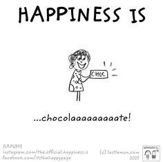 Chocolate :)