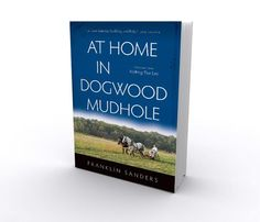 TOS Review: At Home in Dogwood Mudhole | kingdomacademyhomeschool #book #review #dogwood mudhole