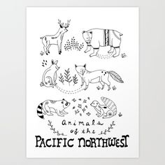 Animals of the Pacific Northwest Art Print by Brooke Weeber | Society6