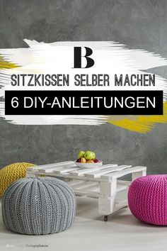 Sitzkissen selber machen - 6 einfache Anleitungen , Make DIY seat cushion yourself - 6 simple instructions. Floor cushions are THE living accessory of the.