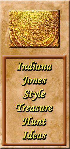 Indiana Jones Treasure Hunt Ideas - Great for an Indiana Jones theme party!