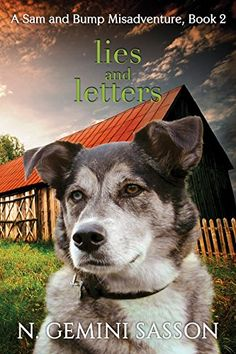 45 best Dog book covers images on Pinterest   Book covers  Books to     Lies and Letters  The Sam and Bump Misadventures Book 2      https