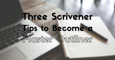If you are unfamiliar with Scrivener's interface, fear not! There are three features you need to know before churning our your master outline. Pre Writing, Writing Art, Fiction Writing, Writing Quotes, Writing Advice, Writing Help, Writing Resources, Creative Writing, Outlining A Novel
