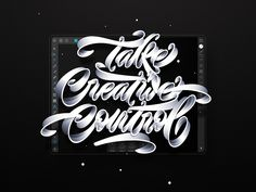 Take Creative Control designed by Jonathan Ortiz. Connect with them on Dribbble; the global community for designers and creative professionals. Global Design, Motion Design, Creative, Calligraphy, Penmanship, Calligraphy Art, Animation, Letter Writing