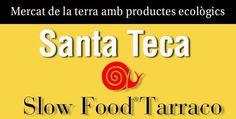 Santa Teca 2013 en Tarragona: Festival Slow Food