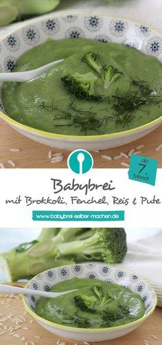Babybrei mit Brokkoli, Reis, Fenchel und Pute: Ein leckeres Rezept für Mittagsbrei mit Fleisch, geeignet für Babys ab dem 7.Monat.