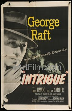 IHappy Birthday #GeorgeRaft https://eartfilm.com/search?q=george+raft #actors #acting #dancers #dance #Scarface #SomeLikeItHot #Sextette #Broadway #theater #movie #movies #poster #posters #film #cinema #movieposter #movieposters    Intrigue-George Raft-June Havoc-Helena Carter-27x41-1947