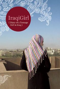 Collects the online journal of Hadiya, a fifteen-year old girl living in Mosul, who shares her reflections on family, friends, and the devastation of the war on her home town. Iraqi Women, Online Journal, County Library, Open My Eyes, Teen Life, Baghdad, Normal Life, What To Read, First Girl