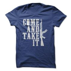 Come and take it T Shirts, Hoodies. Check price ==► https://www.sunfrog.com/No-Category/Come-and-take-it-RoyalBlue-7291495-Guys.html?41382 $19