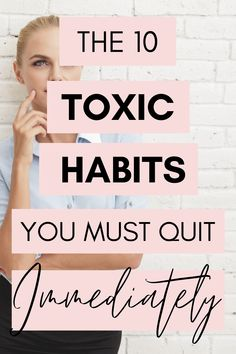 Do you need to change your mindset? From surrounding yourself with toxic people, to bad money habits, to staying in a job that makes you feel miserable, here are the 10 toxic habits you need to quit right now. Get rid of negativity and dump these bad habits to enjoy a healthier happier life. Don't just survive - thrive! #toxichabits #toxicpeople #mindset #mentalhealth