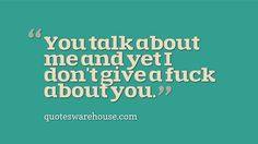 IDGAF Quotes, Sayings and Picture Quotes