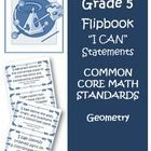 Fifth Grade Math Common Core Geometry I Can Cards  If you are a fifth grade teacher this is a must have for your Common Core classroom. These cards...