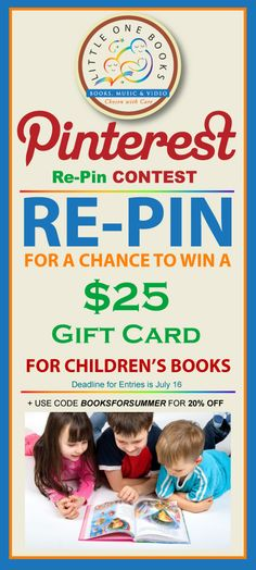 Repin and you could win a 25-dollar gift card to Little One Books. Be sure to leave a comment on our blog with the link to the repin so that we can contact you if you win!