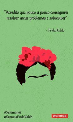 Faça como Frida Kahlo e acredite em você mesmo