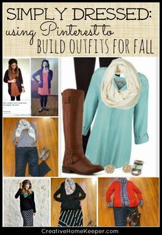 Simply Dressed: Using Pinterest to build outfits can help inspire you to create outfits from pieces you already have in your own closet and put together new and fresh wardrobe choices without having to purchase anything! One mom shares how she created several outfits for fall using things she already owned. | http://CreativeHomeKeeper.com