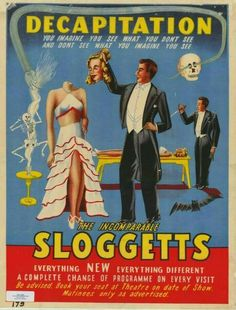 Decapitation - the incomparable Sloggetts