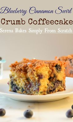Blueberry Cinnamon Swirl Coffeecake | Serena Bakes Simply From Scratch