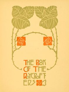 elbert hubbard designs | Frances and Abigail Farrar. The Book of the Roycrafters. East Aurora ...