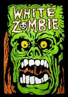 Old white zombie art Heavy Metal Art, Heavy Metal Bands, Music Artwork, Art Music, Batman Artwork, Rock Posters, Band Posters, White Zombie Band, Rob Zombie Art