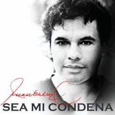 Juan Gabriel: Songs, Sea Mi Condena Albums, Pictures, Bios