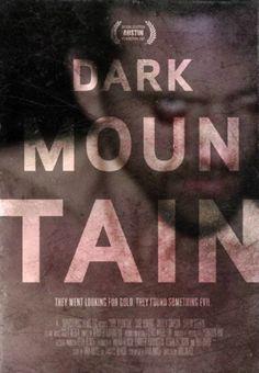 Dark Mountain (2013) FULL MOVIE. Click image to watch this movie