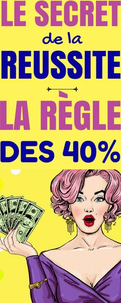 La RÈGLE des 40% : le secret simple de la RÉUSSITE !